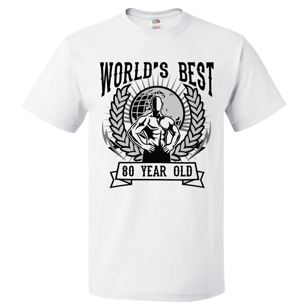 80th Birthday Gift For 80 Year Old Worlds Best Shirt